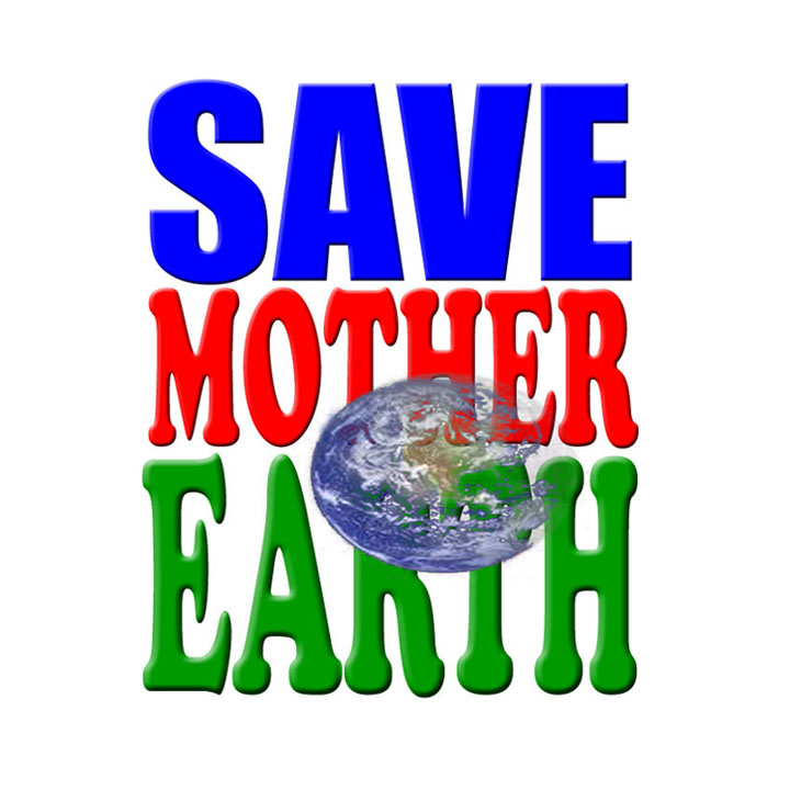 Ways To Save Mother Earth Generalhowitzer On Hubpages ...